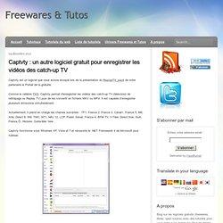 un autre logiciel gratuit pour enregistrer les vidéos des catch-up TV