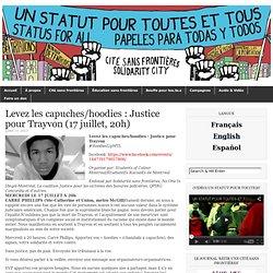 Levez les capuches/hoodies : Justice pour Trayvon (17 juillet, 20h)