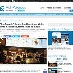 """""""Le Capucin"""", le fast-food lancé par Michel Bras à Toulouse, ferme faute de clients"""