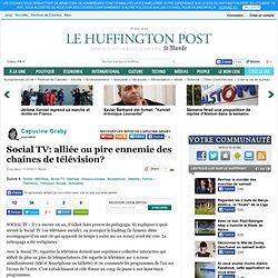 Capucine Graby: Social TV: alliée ou pire ennemie des chaînes de télévision?