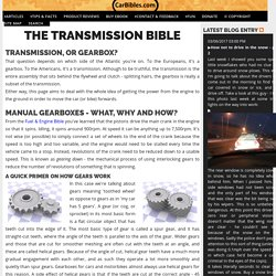 Car Bibles : The Car Transmission Bible
