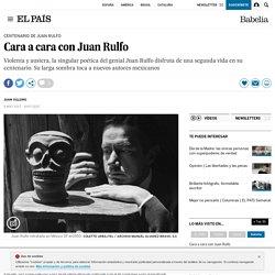 Cara a cara con Juan Rulfo