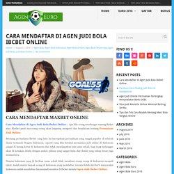 Cara Mendaftar di Agen Judi Bola Ibcbet Online