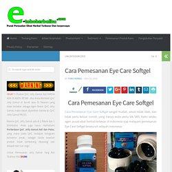 Cara Pemesanan Eye Care Softgel