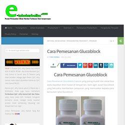 Cara Pemesanan Glucoblock