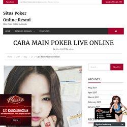 Cara Main Poker Live Online