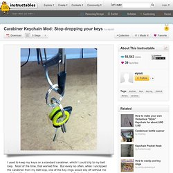 Carabiner Keychain Mod: Stop dropping your keys