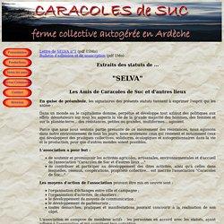 Caracoles de Suc, ferme collectve autogérée en Ardèche