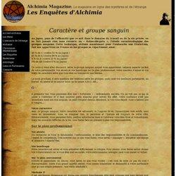 Caractère et groupe sanguin, Les Enquêtes d'Alchimia Magazine