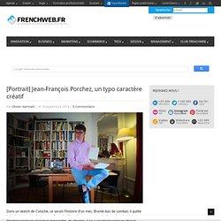 [Portrait] Jean-François Porchez, un typo caractère créatif - FrenchWeb.frFrenchWeb.fr