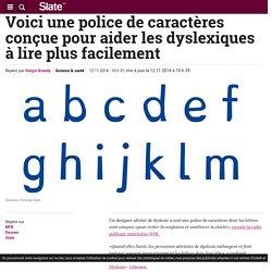 Voici une police de caractères conçue pour aider les dyslexiques à lire plus facilement