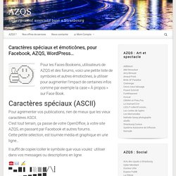 Caractères spéciaux et émoticônes, pour Facebook, AZQS, WordPress… – AZQS