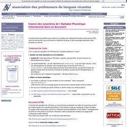 Insérer des caractères de l'Alphabet Phonétique International dans un document