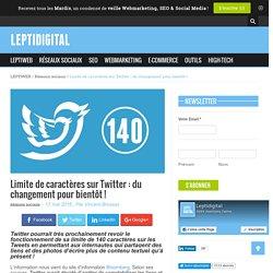 Limite de caractères sur Twitter : du changement pour bientôt !