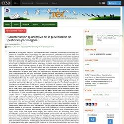 UNIVERSITE DE BOURGOGNE 06/07/15 Thèse en anglais : Caractérisation quantitative de la pulvérisation de pesticides par imagerie
