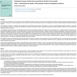 INVS 16/12/04 Evaluation des risques sanitaires des sous-produits de chloration de l'eau potable Partie 1 - Caractérisation des