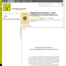 «Bagatelles qui caractérisent » L'esprit sociologique du duc de Saint-Simon