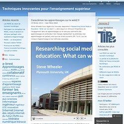 Caractériser les apprentissages sur le web2.0 « Techniques innovantes pour l'enseignement supérieur