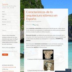 Características de la arquitectura islámica en España