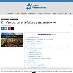 Km Vertical: características y entrenamiento