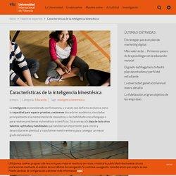 Características de la inteligencia kinestésica - VIU