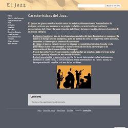 Características del Jazz. - El jazz