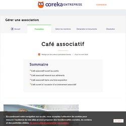 Café associatif : caractéristiques et réglementation - Ooreka