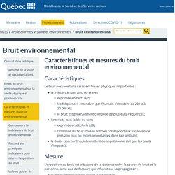 Caractéristiques et mesures du bruit environnemental - Bruit environnemental - Professionnels de la santé - MSSS