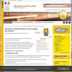 Guide des caractéristiques et des usages des boîtiers - Éducation et sensibilisation à la sécurité routière