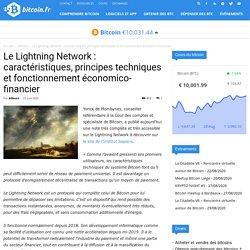 Le Lightning Network : caractéristiques, principes techniques et fonctionnement économico-financier - Bitcoin.fr