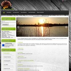 Les caractéristiques du lac de Moulin Papon - Lac de Moulin Papon - 85000 La Roche sur Yon - Lac de barrage - Pêche en Vendée