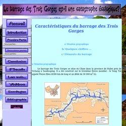Caractéristiques du barrage des Trois Gorges
