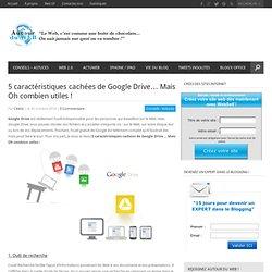5 caractéristiques cachées de Google Drive… Mais Oh combien utiles