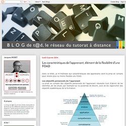 Blog de t@d: Les caractéristiques de l'apprenant, élément de la flexibilité d'une FOAD
