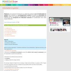 Les rôles et les caractéristiques de l'information, Soutien scolaire, Cours Information et gestion, Maxicours