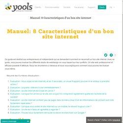 Manuel: 8 Caracteristiques d'un bon site internet - Yools