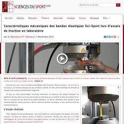 Caractéristiques mécaniques des bandes élastiques Sci-Sport lors d'essais de traction en laboratoire