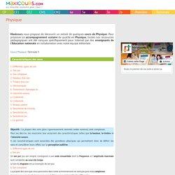 Caractéristiques des sons, Soutien scolaire, Cours Physique, Maxicours