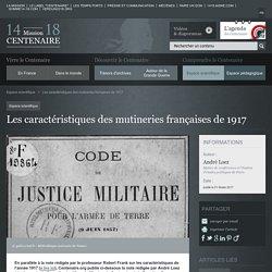 Les caractéristiques des mutineries françaises de 1917