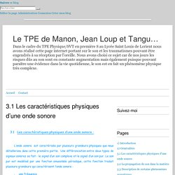 3.1 Les caractéristiques physiques d'une onde sonore - Le TPE de Manon, Jean Loup et Tanguy en première S