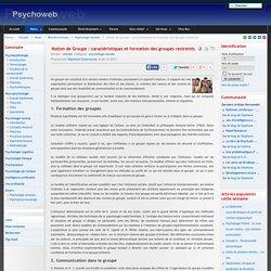 Notion de Groupe : caractéristiques et formation des groupes restreints-Psychoweb