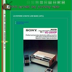 1er format pour lire des film utilisé a la BPI en 1977 :U-MATIC