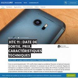 HTC 11 : date de sortie, prix, caractéristiques techniques