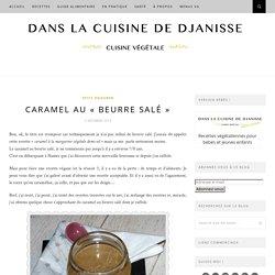 """Caramael au """"beurre salé"""" {recette végétalienne}"""