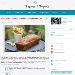 Cake aux Carambar - Recette facile et inratable