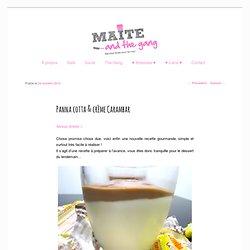 Panna cotta & crème Carambar