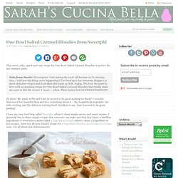 One Bowl Salted Caramel Blondies from Sweetphi - Sarah's Cucina Bella