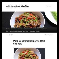 Porc au caramel au poivre (Thịt kho tiêu) - La kitchenette de Miss TâmLa kitchenette de Miss Tâm