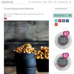Caramel Popcorn with Coffee Salt -