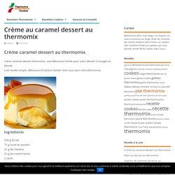 crème caramel dessert thermomix